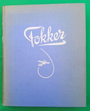 Fokker, een leven voor de luchtvaart