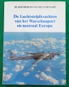 `Luchtstrijdkrachten van het Warschaupact en neutraal Europa